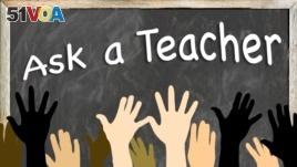 Ask a Teacher